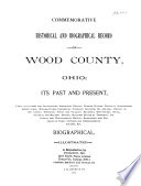 Commemorative Historical and Biographical Record of Wood County  Ohio