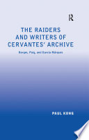 The Raiders and Writers of Cervantes  Archive