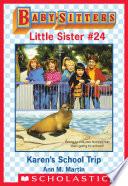 Karen s School Trip  Baby Sitters Little Sister  24