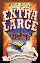 Uncle John s Extra Large Bathroom Reader
