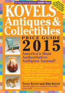 Kovels  Antiques and Collectibles Price Guide 2015