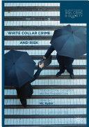 White Collar Crime and Risk Book