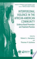 Interpersonal Violence In The African American Community