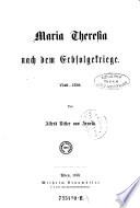 Maria Theresia nach dem Erbfolgekriege