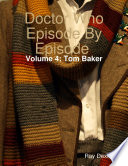 Doctor Who Episode By Episode  Volume 4 Tom Baker