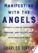 Manifesting With The Angels : the gaps of manifestation teaching. we...