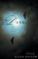 The Dark by Ellen Datlow