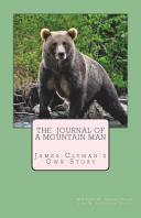The Journal of a Mountain Man
