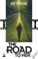The Road to Her