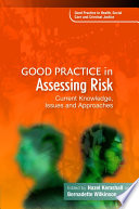 Good Practice In Assessing Risk : the required high standards of practice...