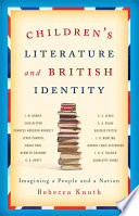 Children s Literature and British Identity
