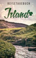Reisetagebuch Irland zum Selberschreiben und gestalten