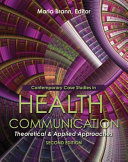 Contemporary Case Studies in Health Communication