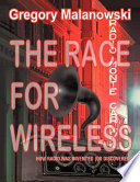 The Race for Wireless