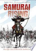 Samurai Rising  The Epic Life of Minamoto Yoshitsune