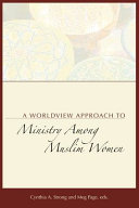 A Worldview Approach to Ministry Among Muslim Women