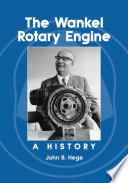 The Wankel Rotary Engine