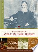 Encyclopedia of American Jewish History