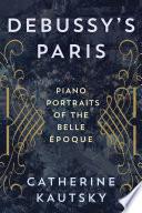 Debussy s Paris