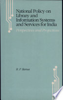 National Policy on Library and Information Systems and Services for India