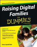 Raising Digital Families For Dummies