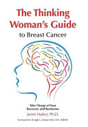 The Thinking Woman's Guide To Breast Cancer : nothing about breast cancer, but she did...