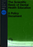 The scientific basis of dental health education