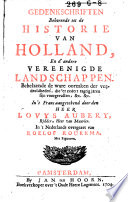Gedenkschriften behorende tot de historie van Holland  en d andere vereenigde landschappen