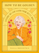 How to Be Golden Book