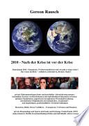 2010 - Nach der Krise ist vor der Krise