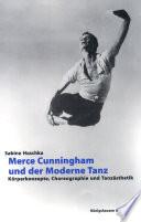 Merce Cunningham und der Moderne Tanz