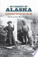 In Pursuit Of Alaska : written by john muir during his first...