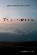 To the Survivors Book PDF