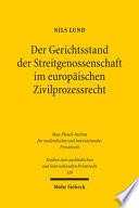 Der Gerichtsstand der Streitgenossenschaft im europäischen Zivilprozessrecht