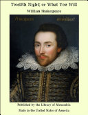 Twelfth Night; or What you Will Book