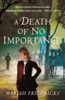 A Death of No Importance Book