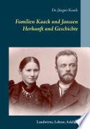 Chronik der Familien Kaack und Janssen seit 1500
