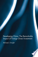 Developing China  The Remarkable Impact of Foreign Direct Investment