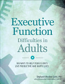 Executive Function Difficulties in Adults