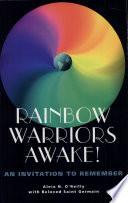 Rainbow Warriors Awake