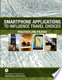 Smartphone Applications to Influence Travel Choices