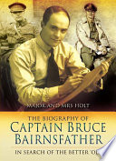 The Biography Of Captain Bruce Bairnsfather book