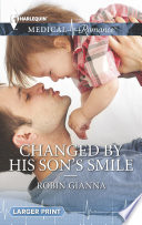 Changed by His Son s Smile