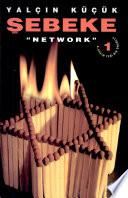 """Şebeke = """"Network"""""""