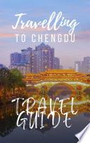 Chengdu Travel Guide 2017