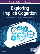 Exploring Implicit Cognition: Learning, Memory, and Social Cognitive Processes