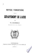Notice forestière sur le département de l'Aude