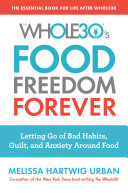 The Whole30's Food Freedom Forever
