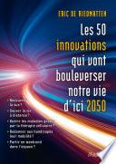Les 50 innovations qui vont bouleverser nos vies d ici 2050