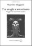 Tra magia e satanismo